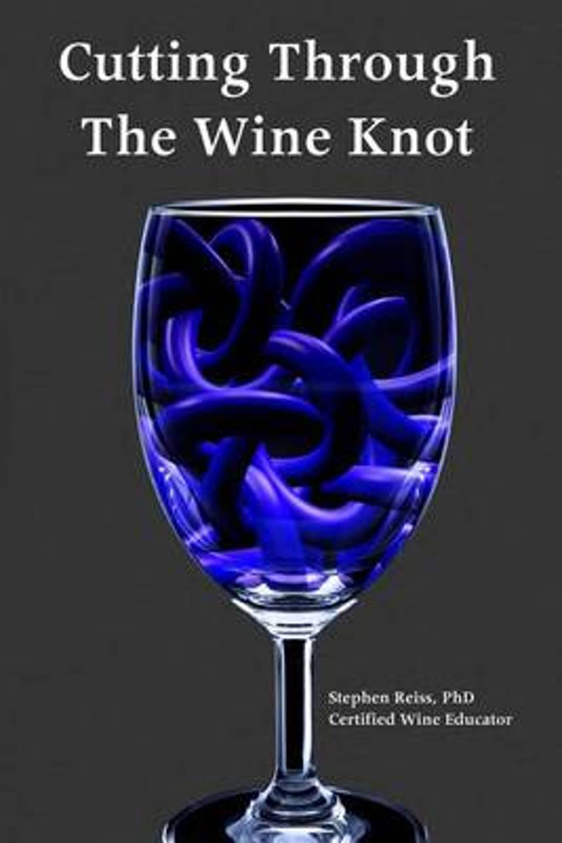 Cutting Through the Wine Knot