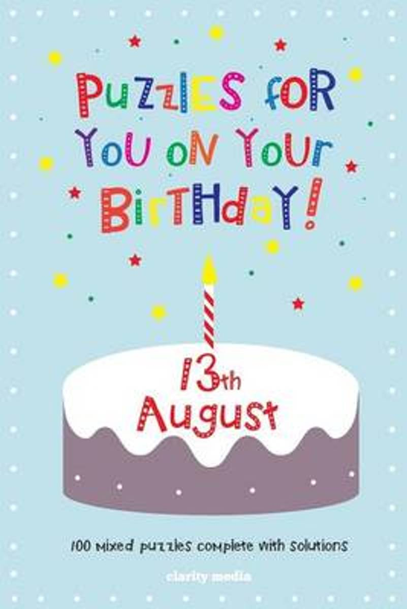 Puzzles for You on Your Birthday - 13th August