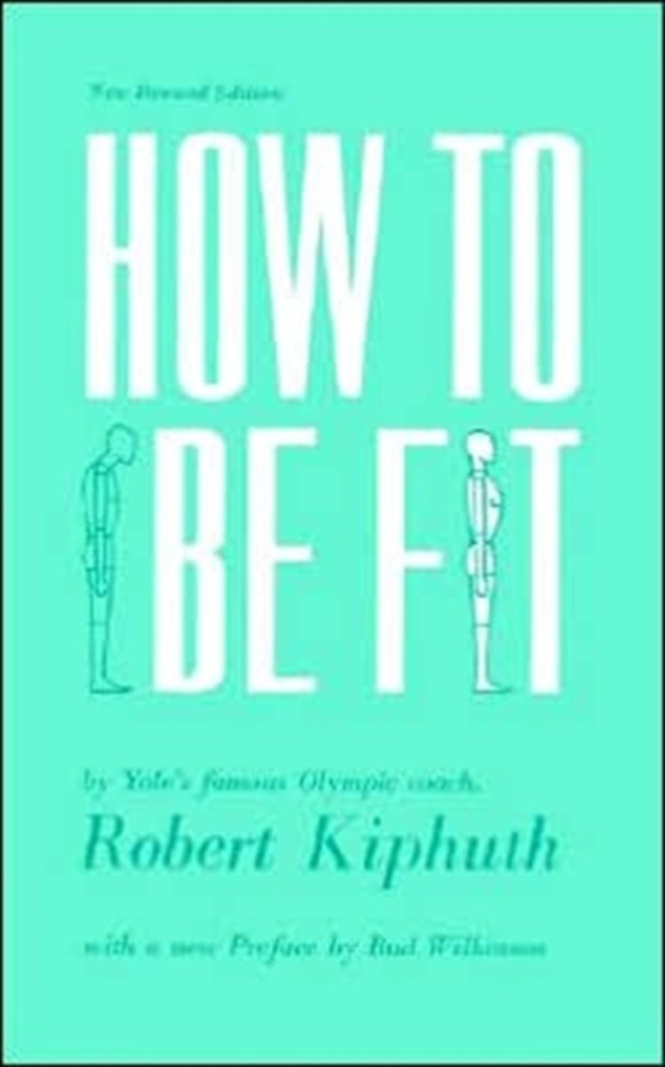 How To Be Fit
