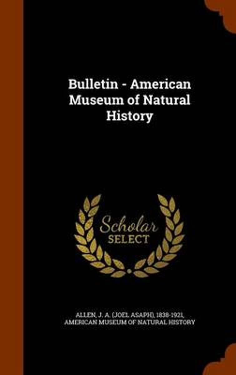 Bulletin - American Museum of Natural History