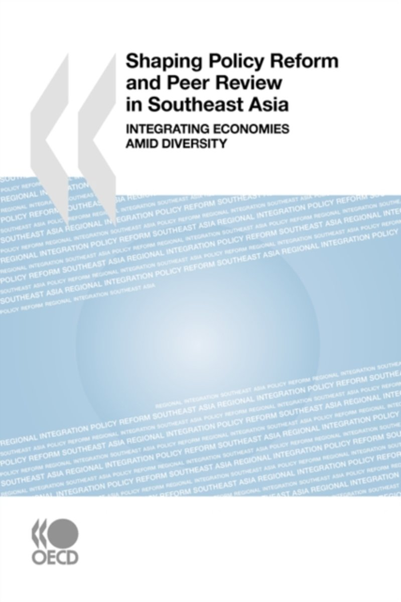 Shaping Policy Reform and Peer Review in Southeast Asia