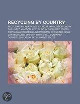 Recycling By Country: Call2Recycle, Recycling In Ireland, Recycling In The Netherlands, Recycling In Canada,