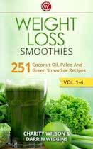 Smoothie Recipes Box Set: Weight Loss Edition Coconut Oil, Green And Paleo Smoothie Recipes