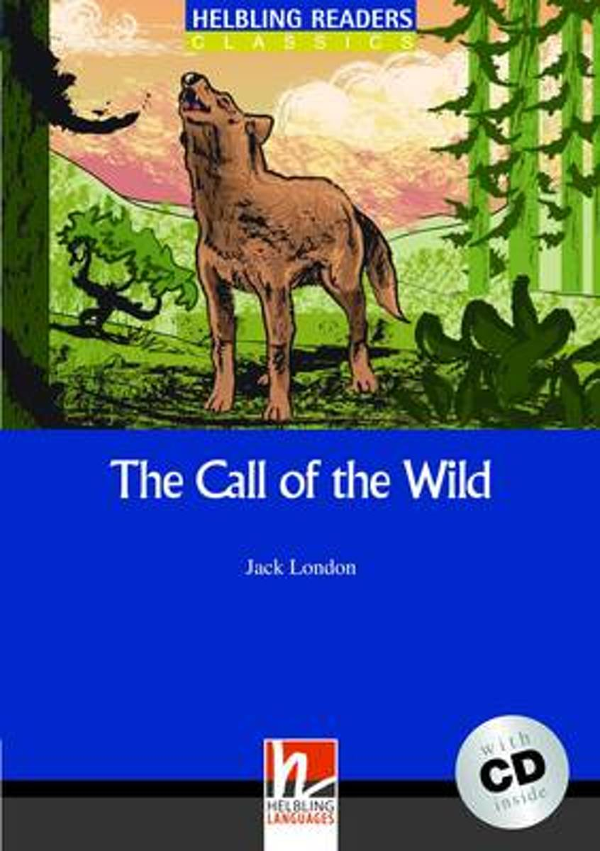 The Call of the Wild - Book and Audio CD Pack - Level 4