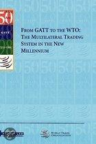 From Gatt to the Wto
