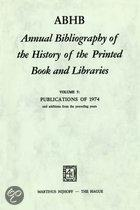 Annual Bibliography of the History of the Printed Book ...: