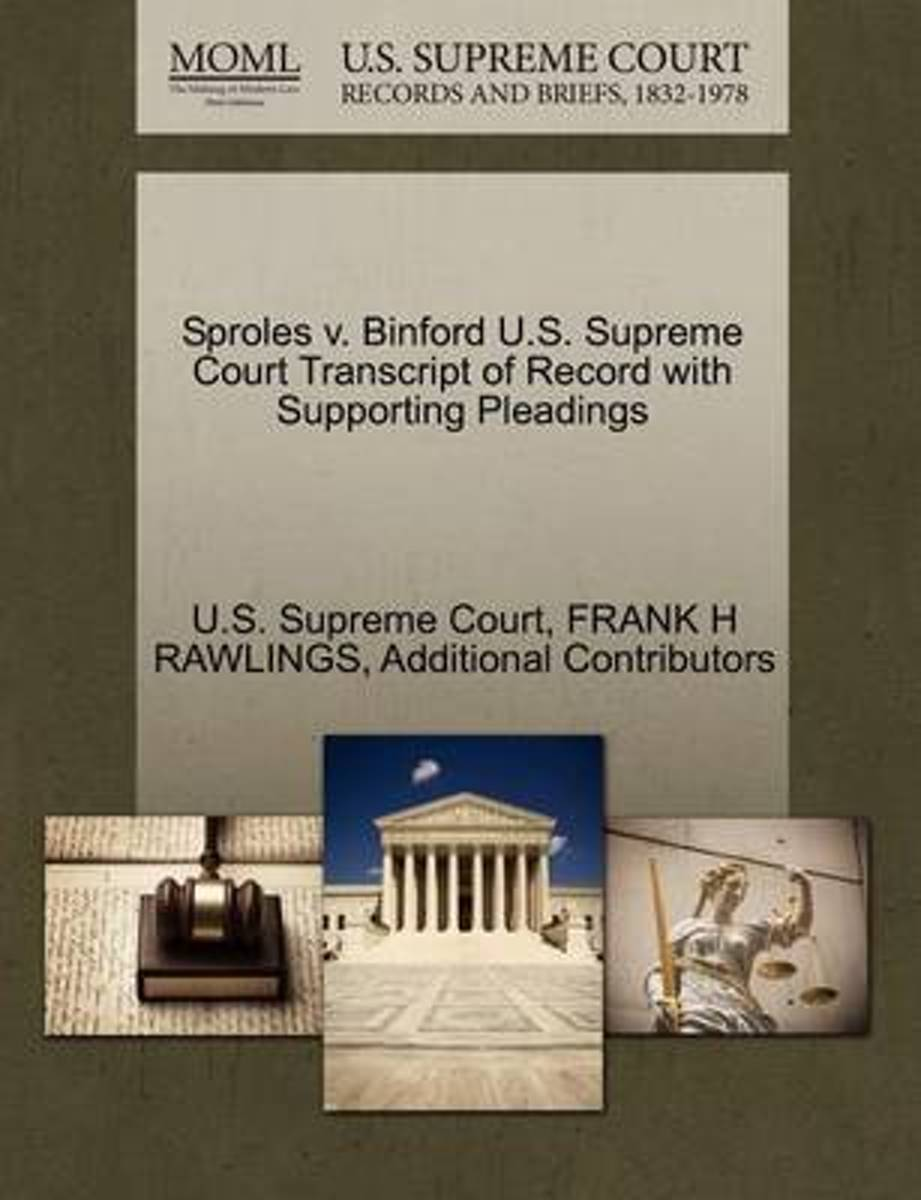 Sproles V. Binford U.S. Supreme Court Transcript of Record with Supporting Pleadings