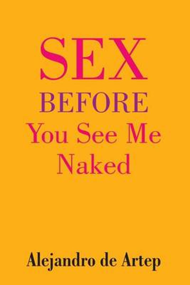 Sex Before You See Me Naked