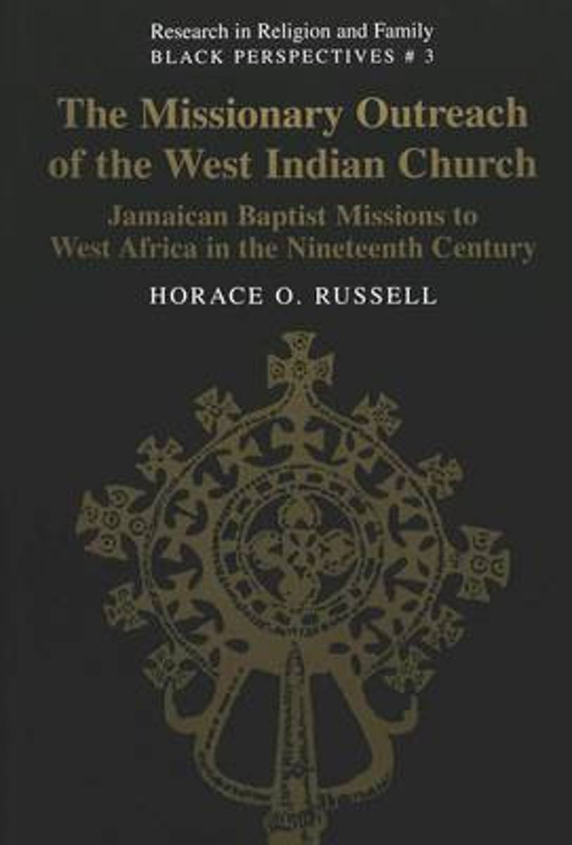 The Missionary Outreach of the West Indian Church