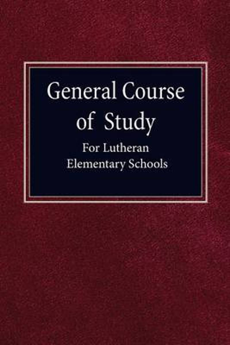 General Course of Study for Lutheran Elementary Schools