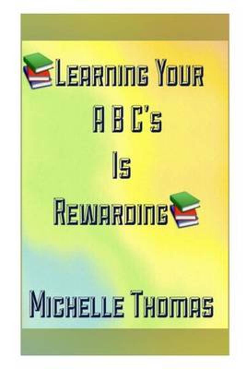 Learning Your ABC's Is Rewarding