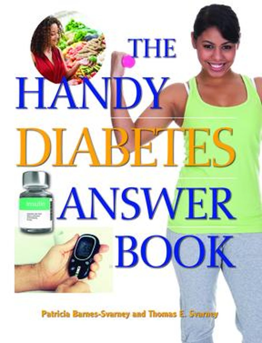 The Handy Diabetes Answer Book