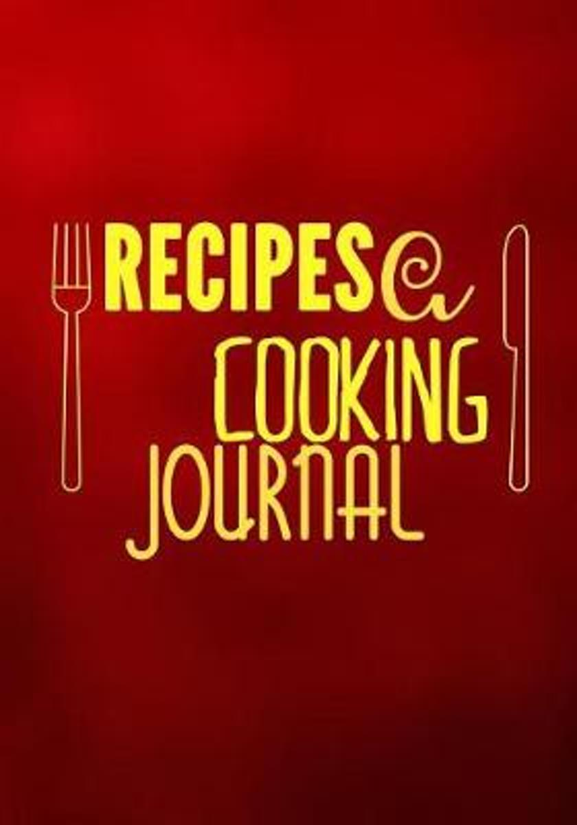 Recipes a Cooking Journal