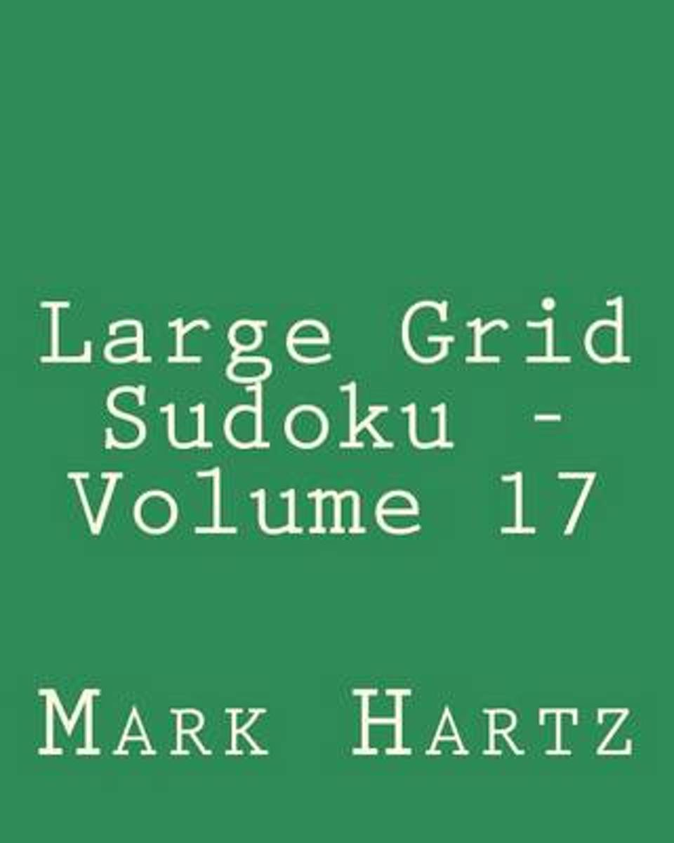 Large Grid Sudoku - Volume 17