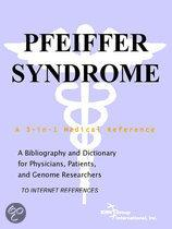 Pfeiffer Syndrome - a Bibliography and Dictionary for Physicians, Patients, and Genome Researchers