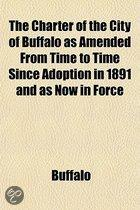 The Charter Of The City Of Buffalo As Am