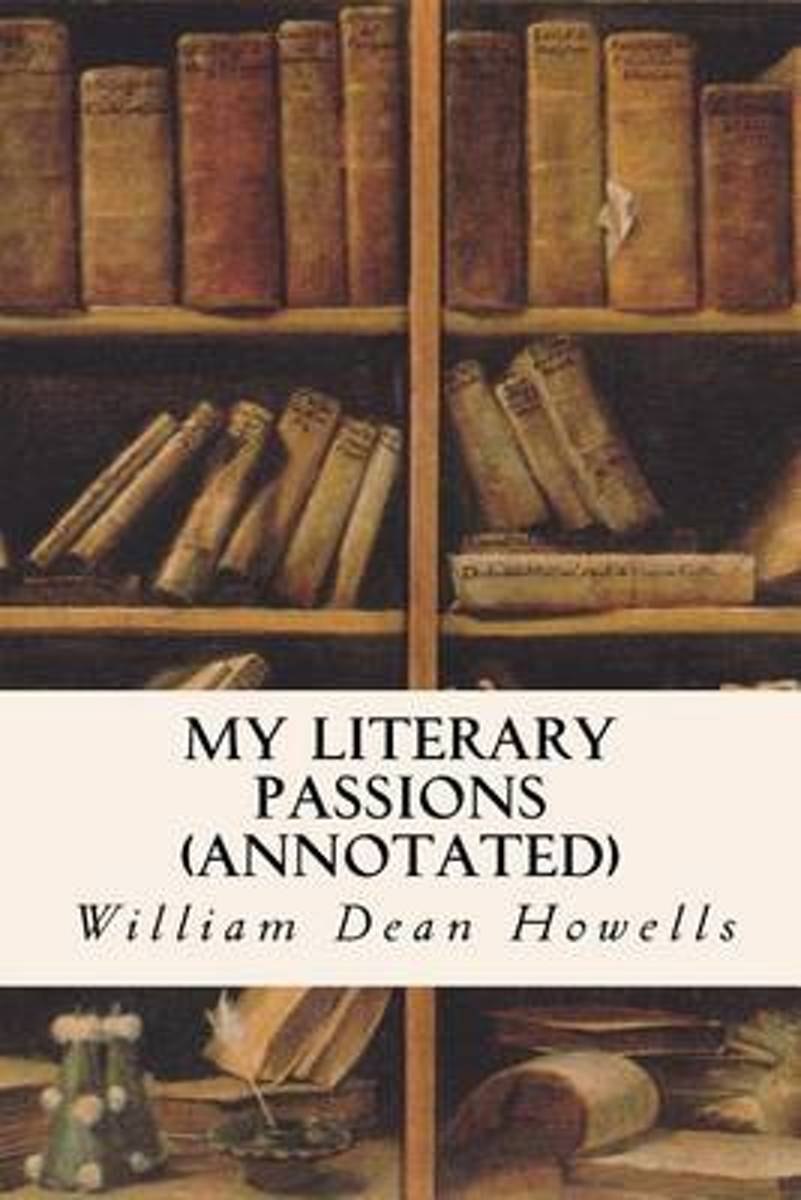 My Literary Passions (Annotated)