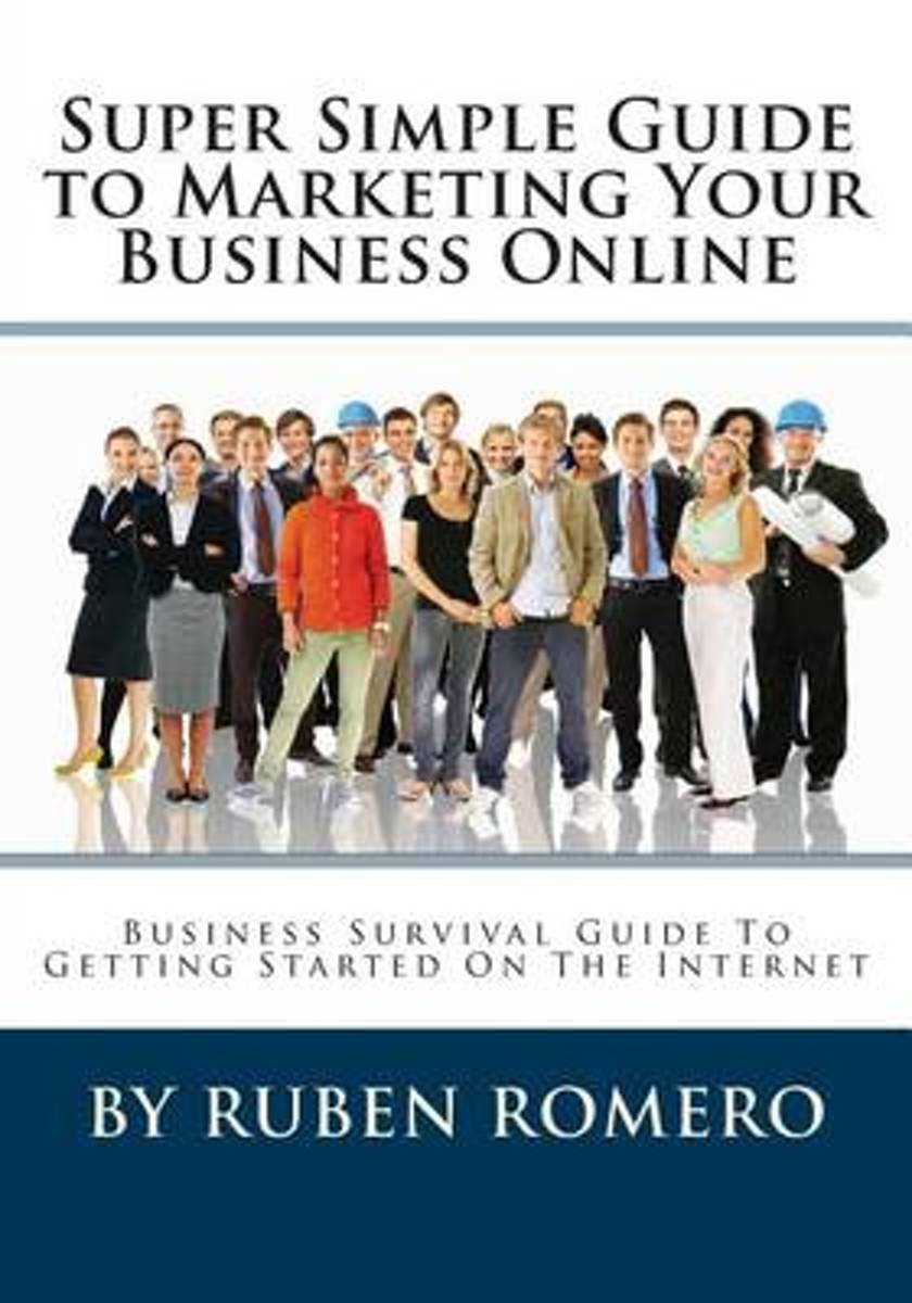 Super Simple Guide to Marketing Your Business Online