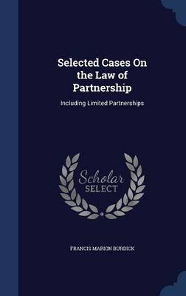Selected Cases on the Law of Partnership