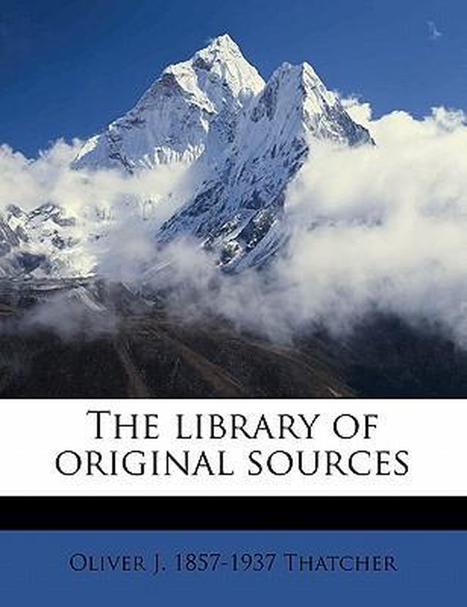 The Library of Original Sources Volume 1