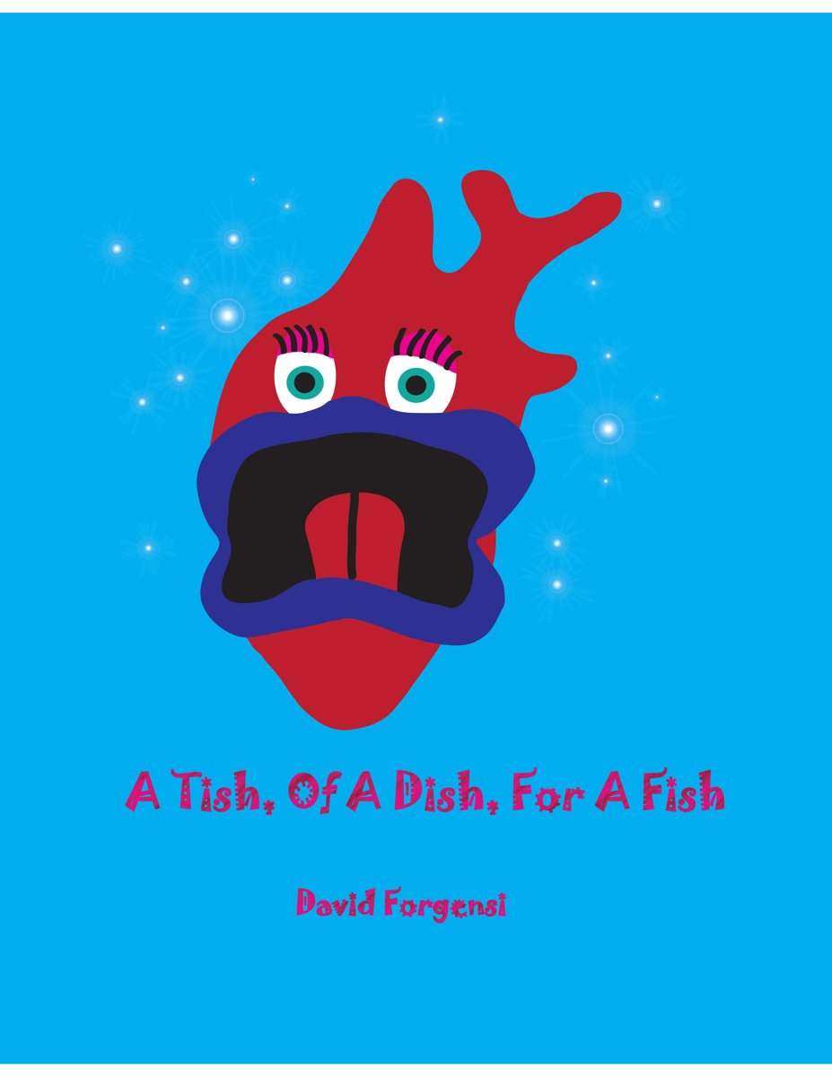 A Tish, Of A Dish, For A Fish