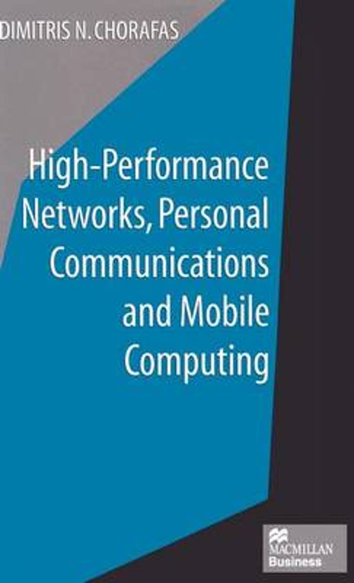 High-Performance Networks, Personal Communications and Mobile Computing