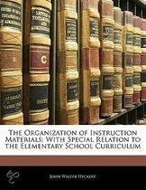 The Organization Of Instruction Materials