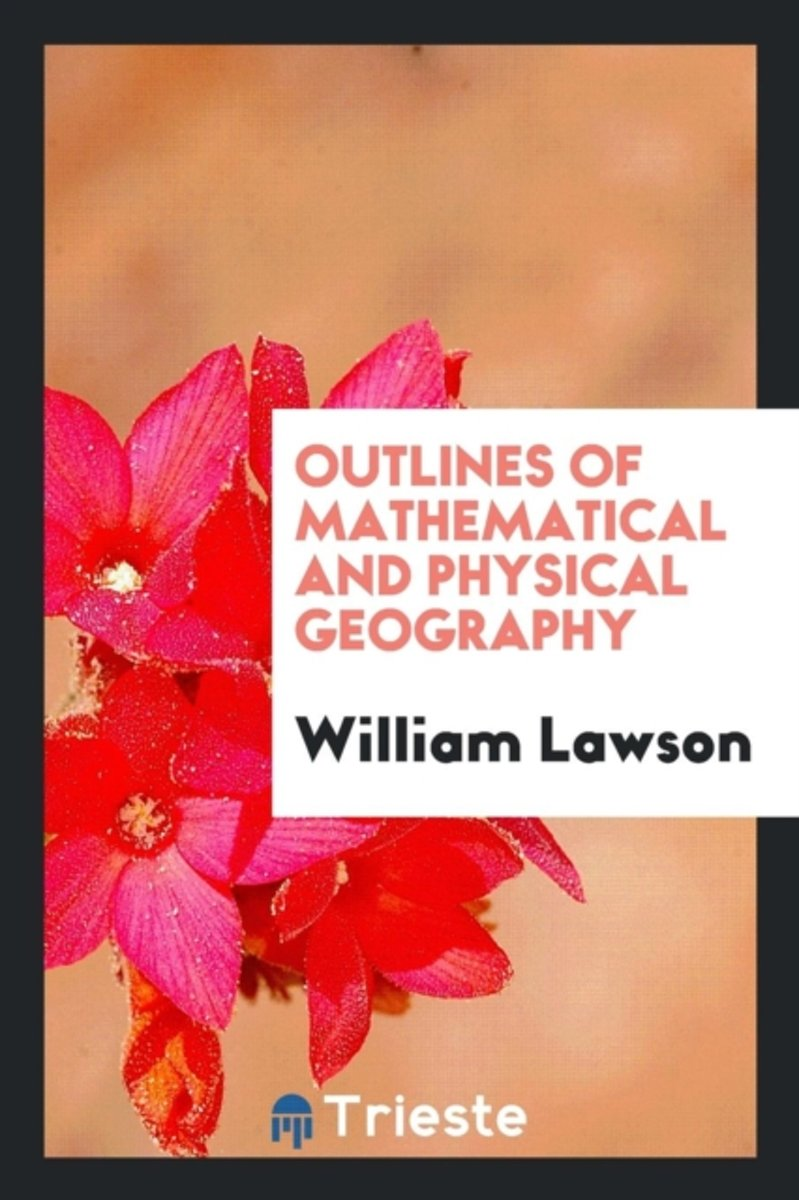 Outlines of Mathematical and Physical Geography