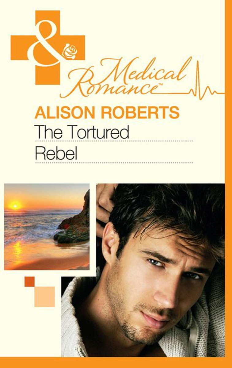 The Tortured Rebel (Mills & Boon Medical) (The Heart of a Rebel - Book 3)