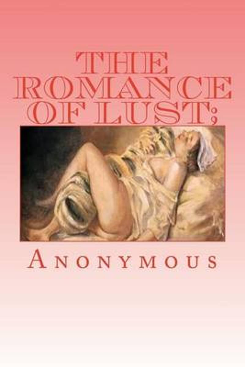 The Romance of Lust; Or, Early Experiences