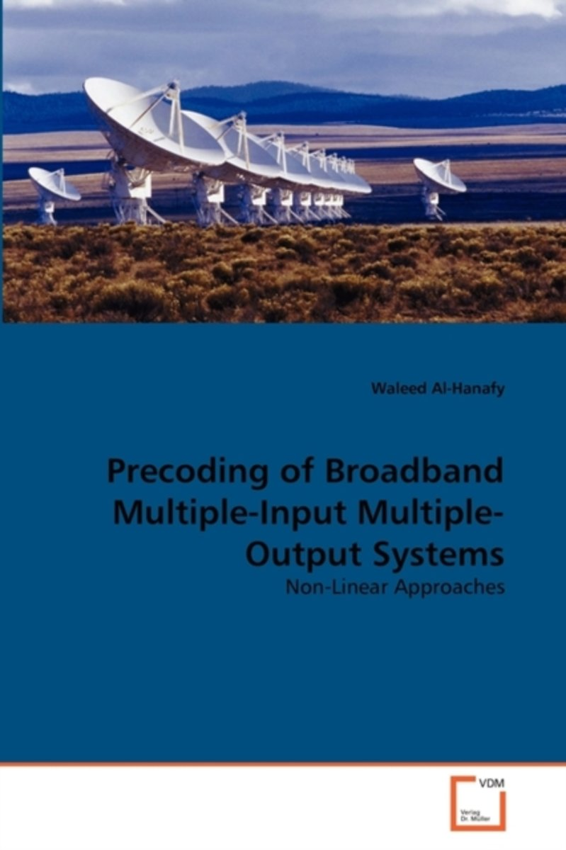 Precoding of Broadband Multiple-Input Multiple-Output Systems