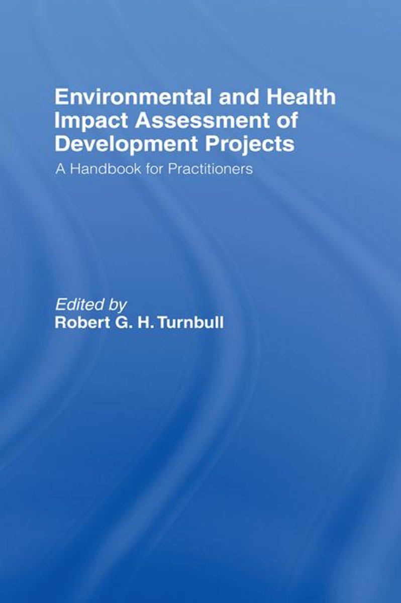 Environmental and Health Impact Assessment of Development Projects
