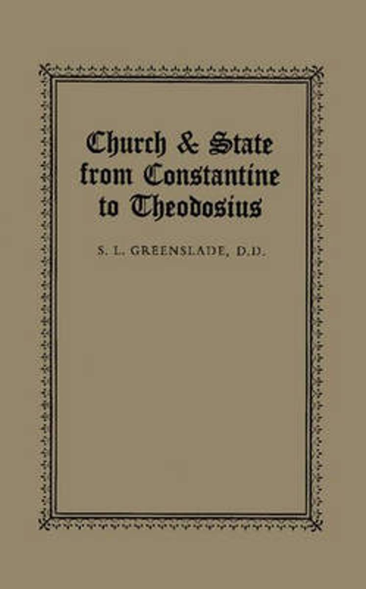 Church & State from Constantine to Theodosius