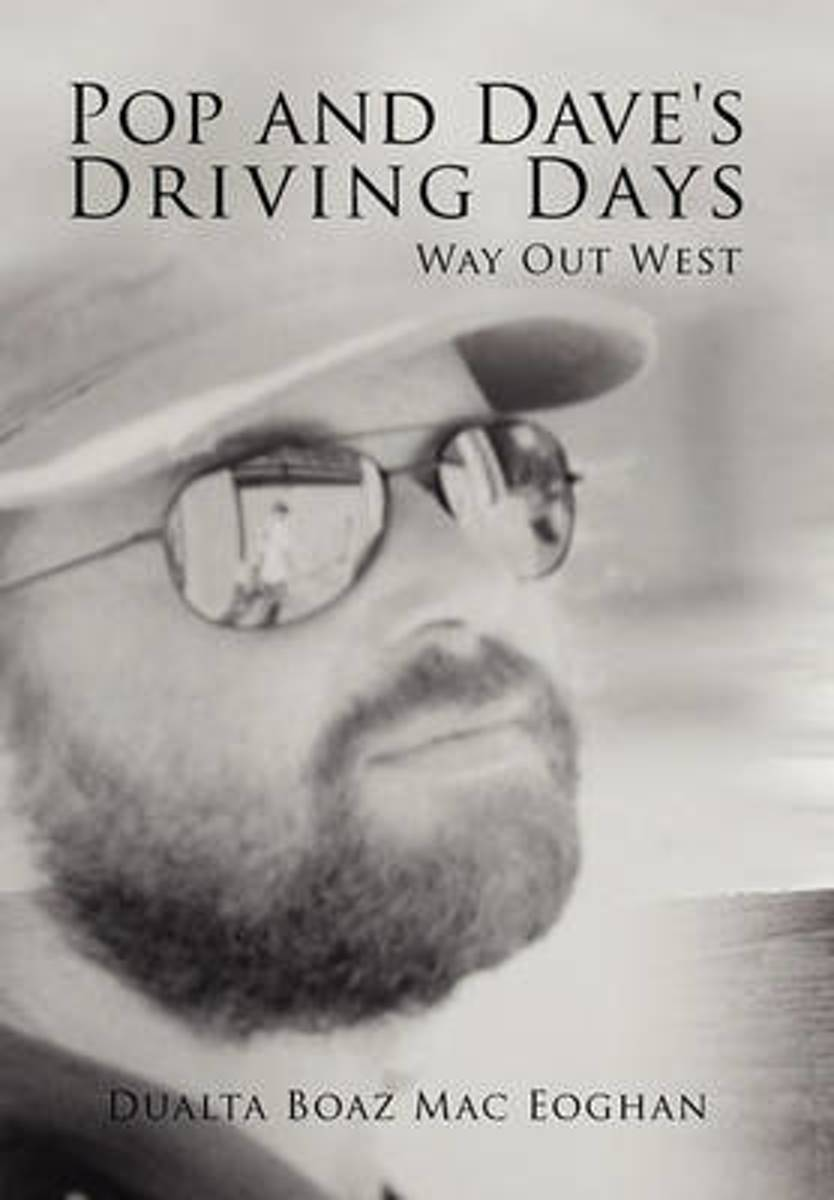 Pop and Dave's Driving Days