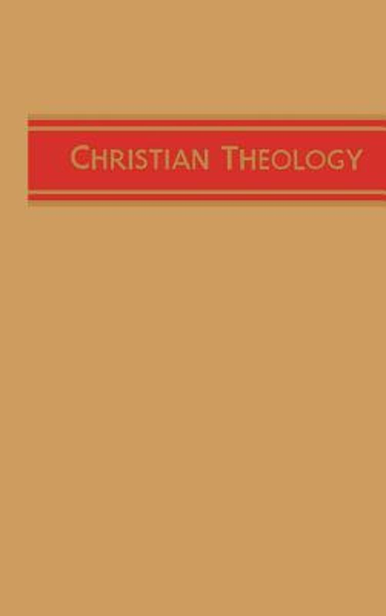 Christian Theology, Vol. 1