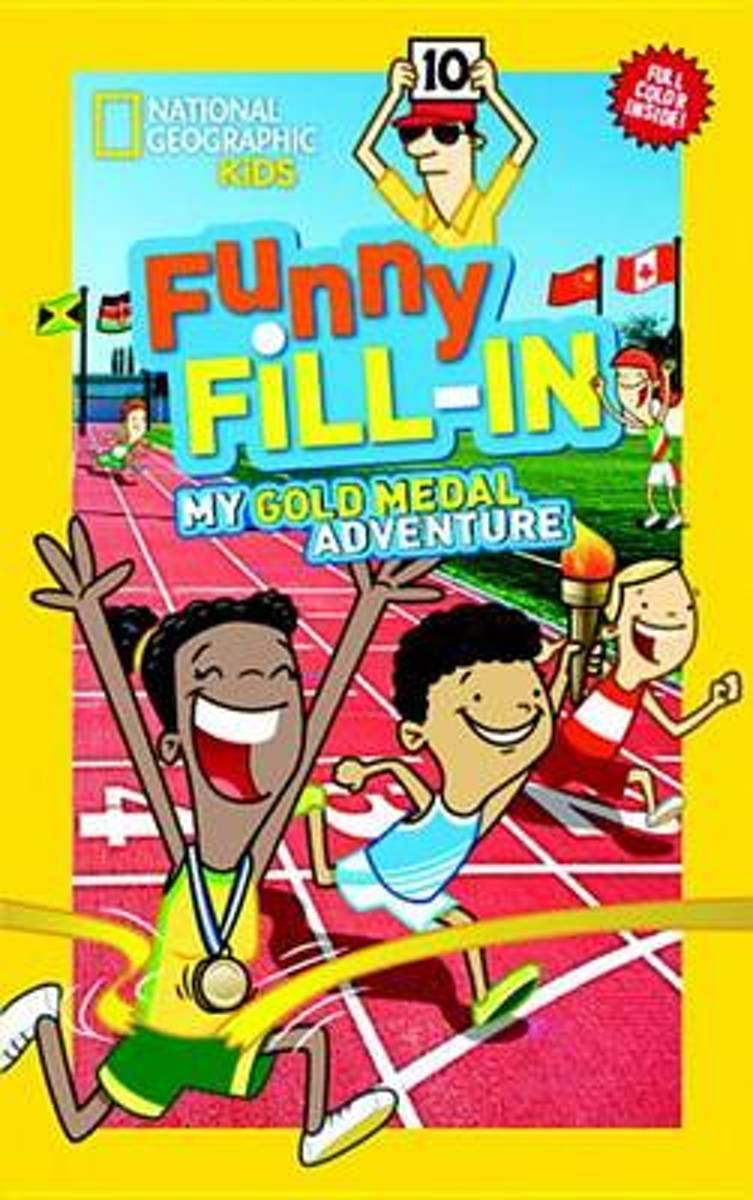 Nat Geo Kids Funny Fill-In My Gold Medal Adventure