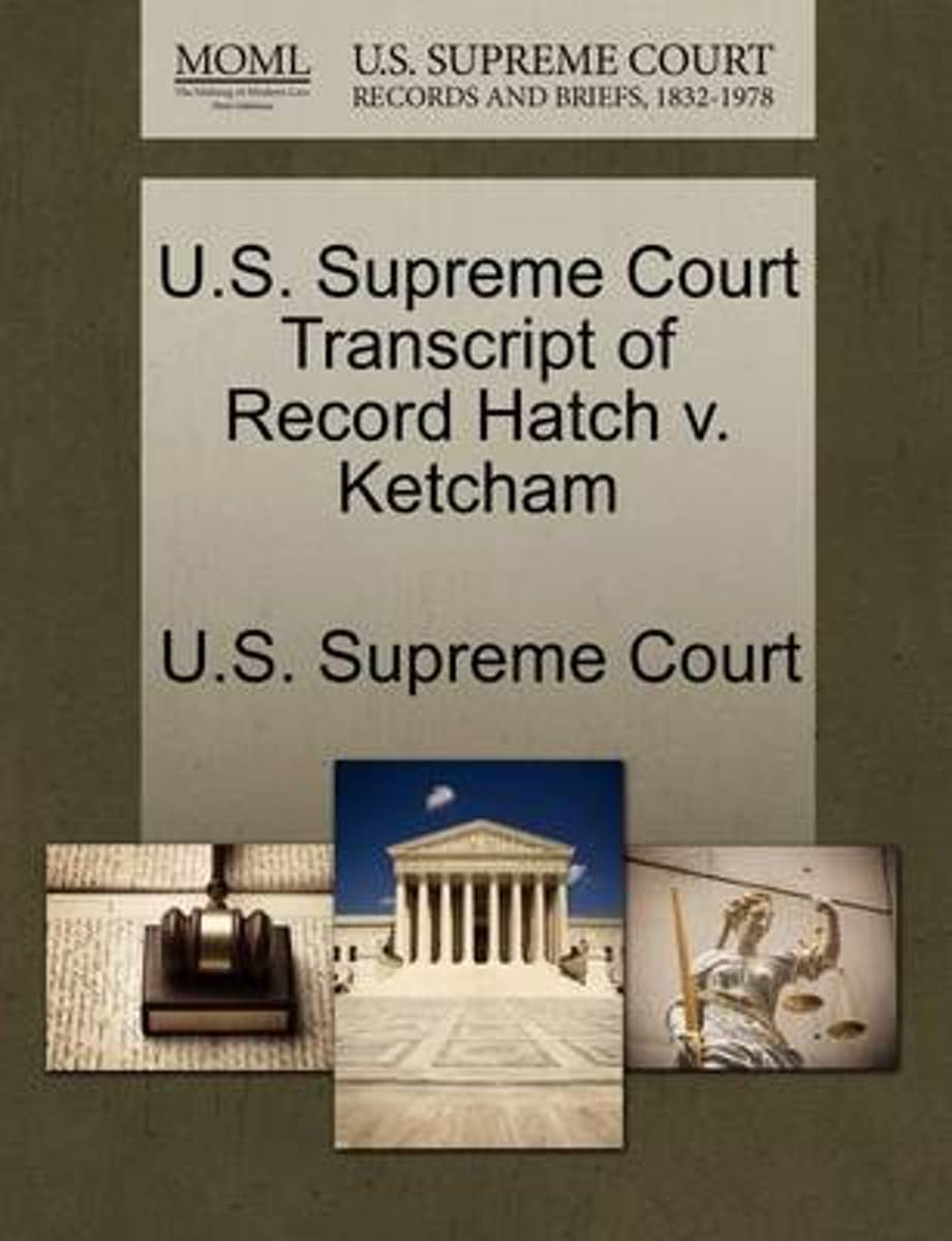 U.S. Supreme Court Transcript of Record Hatch V. Ketcham