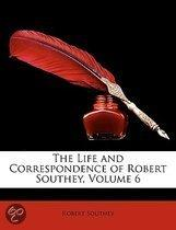 The Life And Correspondence Of Robert Southey, Volume 6