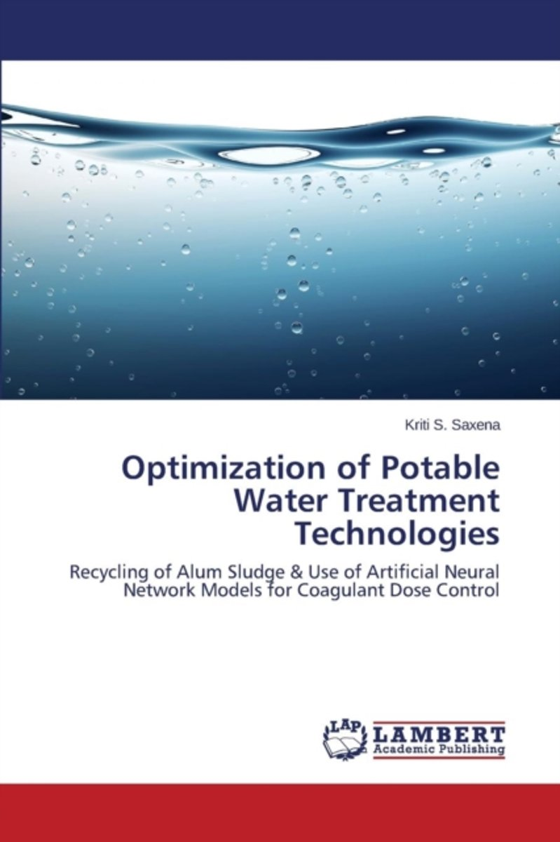Optimization of Potable Water Treatment Technologies