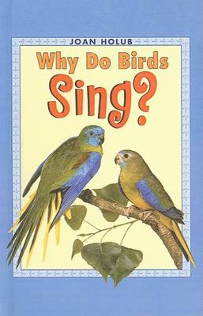 Why Do Birds Sing?