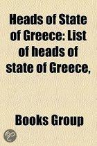 Heads Of State Of Greece: List Of Heads Of State Of Greece,