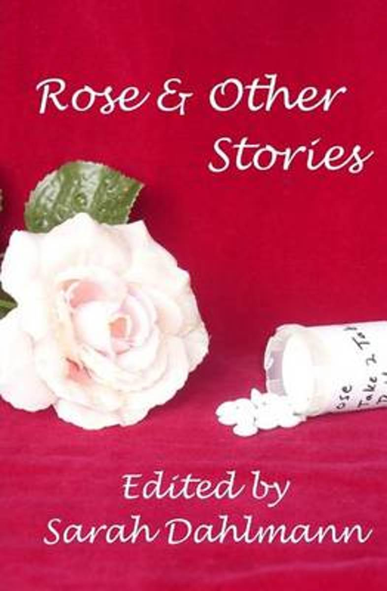Rose & Other Stories