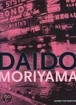 Daido Moriyama - Journey for something