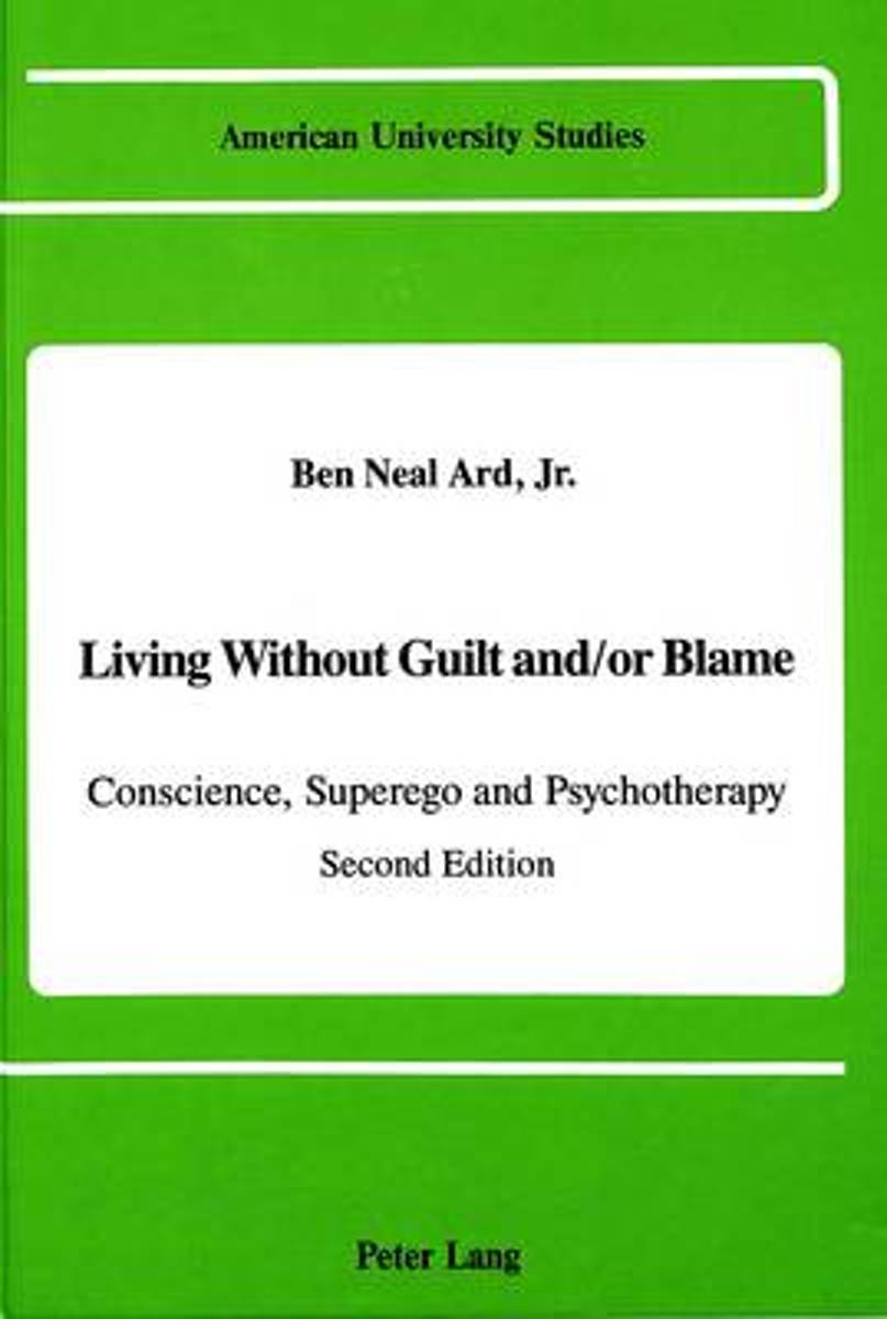 Living Without Guilt and/or Blame