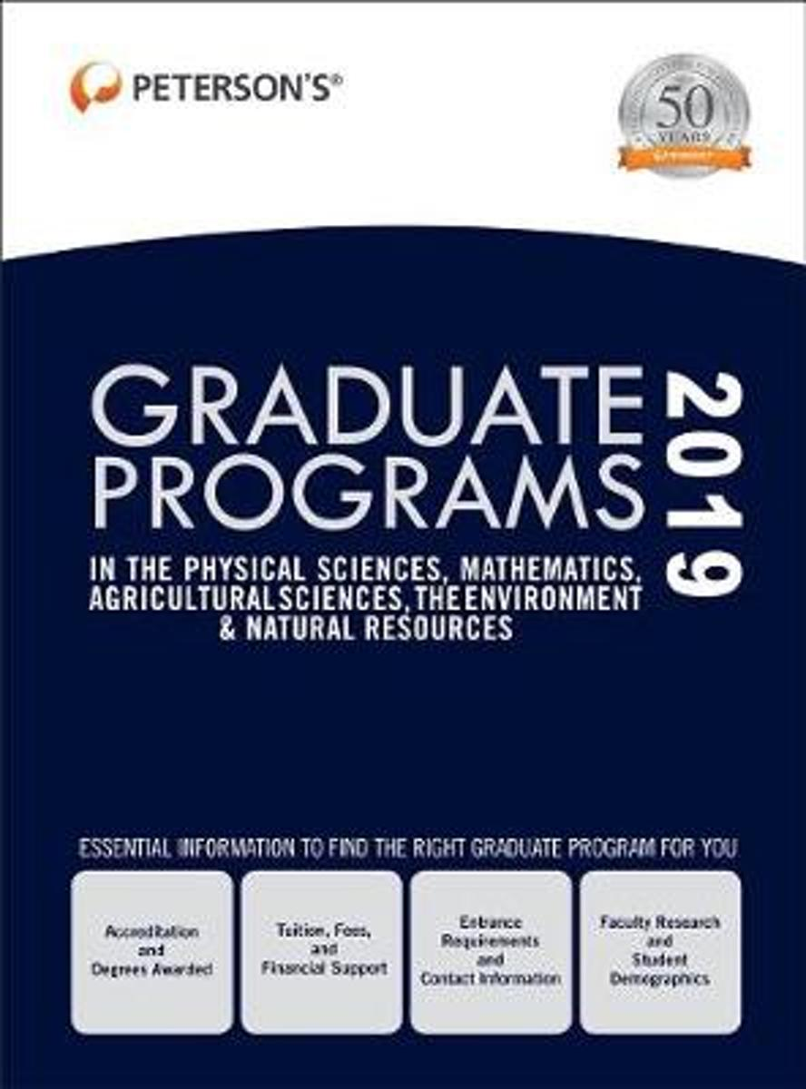 Graduate Programs in the Physical Sciences, Mathematics, Agricultural Sciences, the Environment & Natural Resources 2019 (Grad 4)