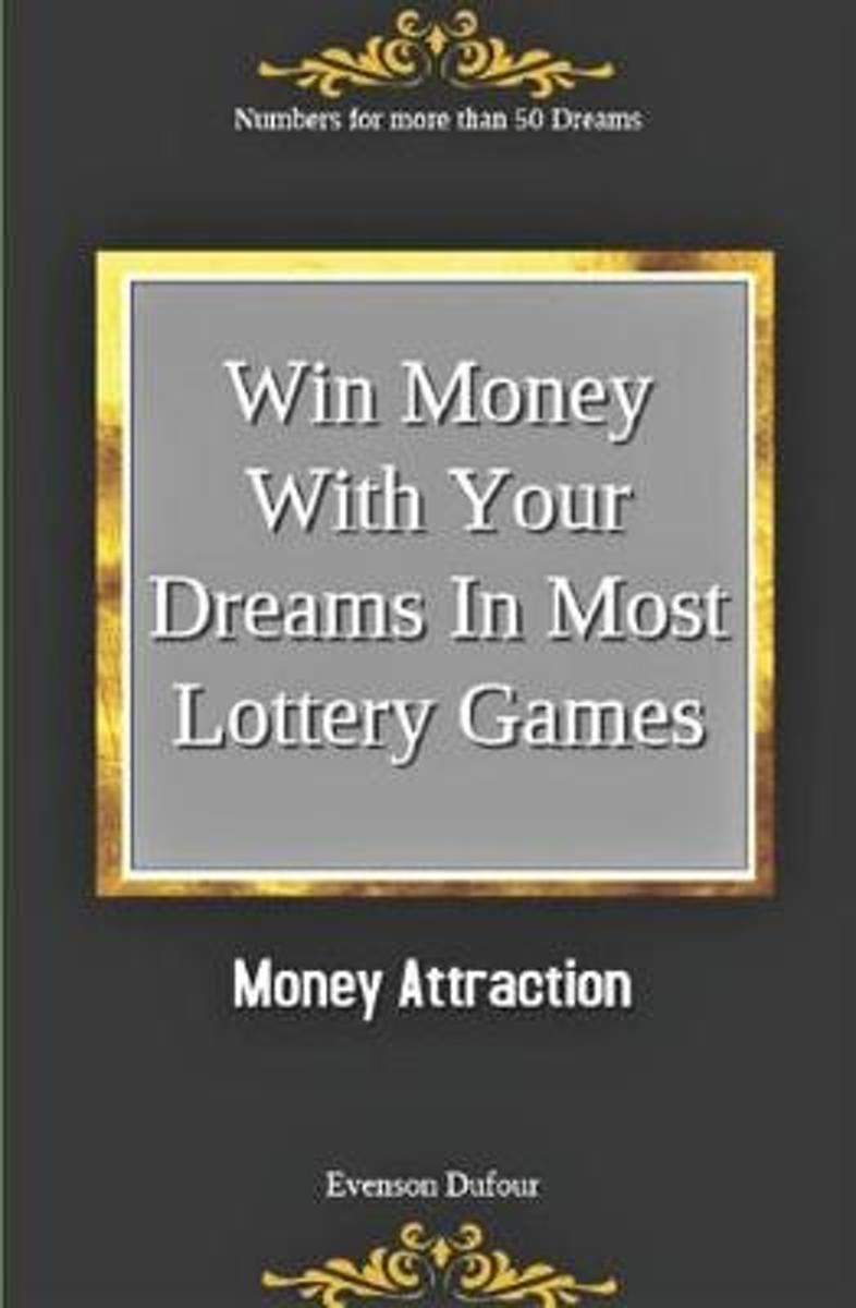 Win Money with Your Dreams in Most Lottery Games