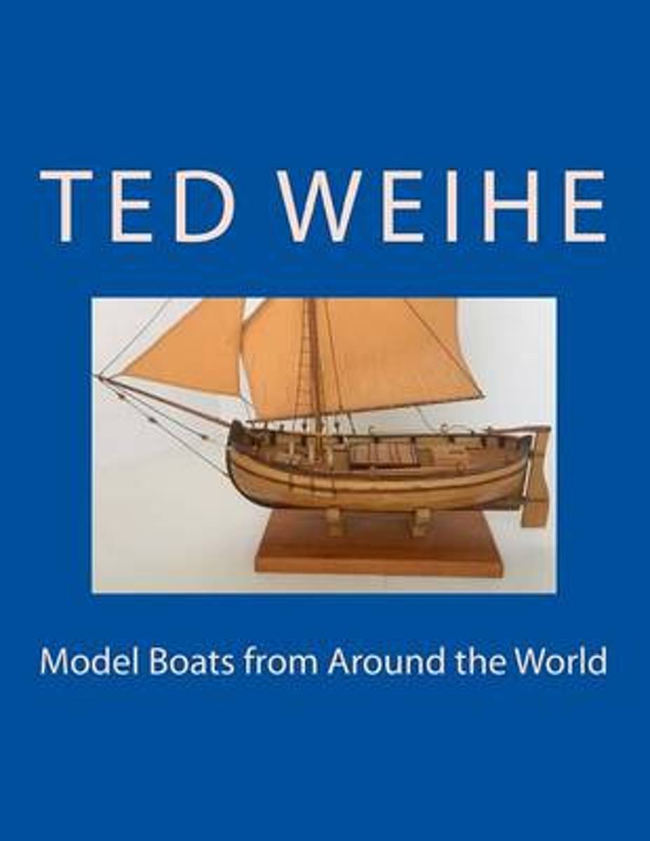 Model Boats from Around the World