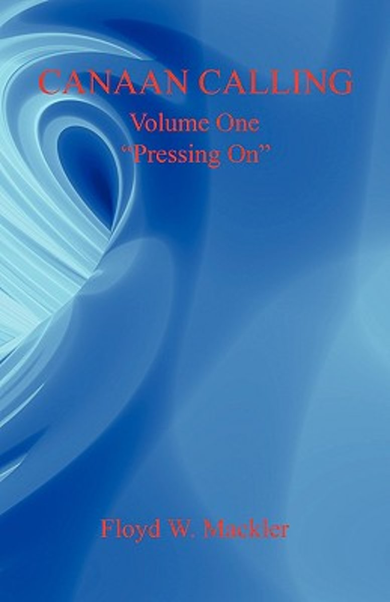 Canaan Calling Volume One Pressing on