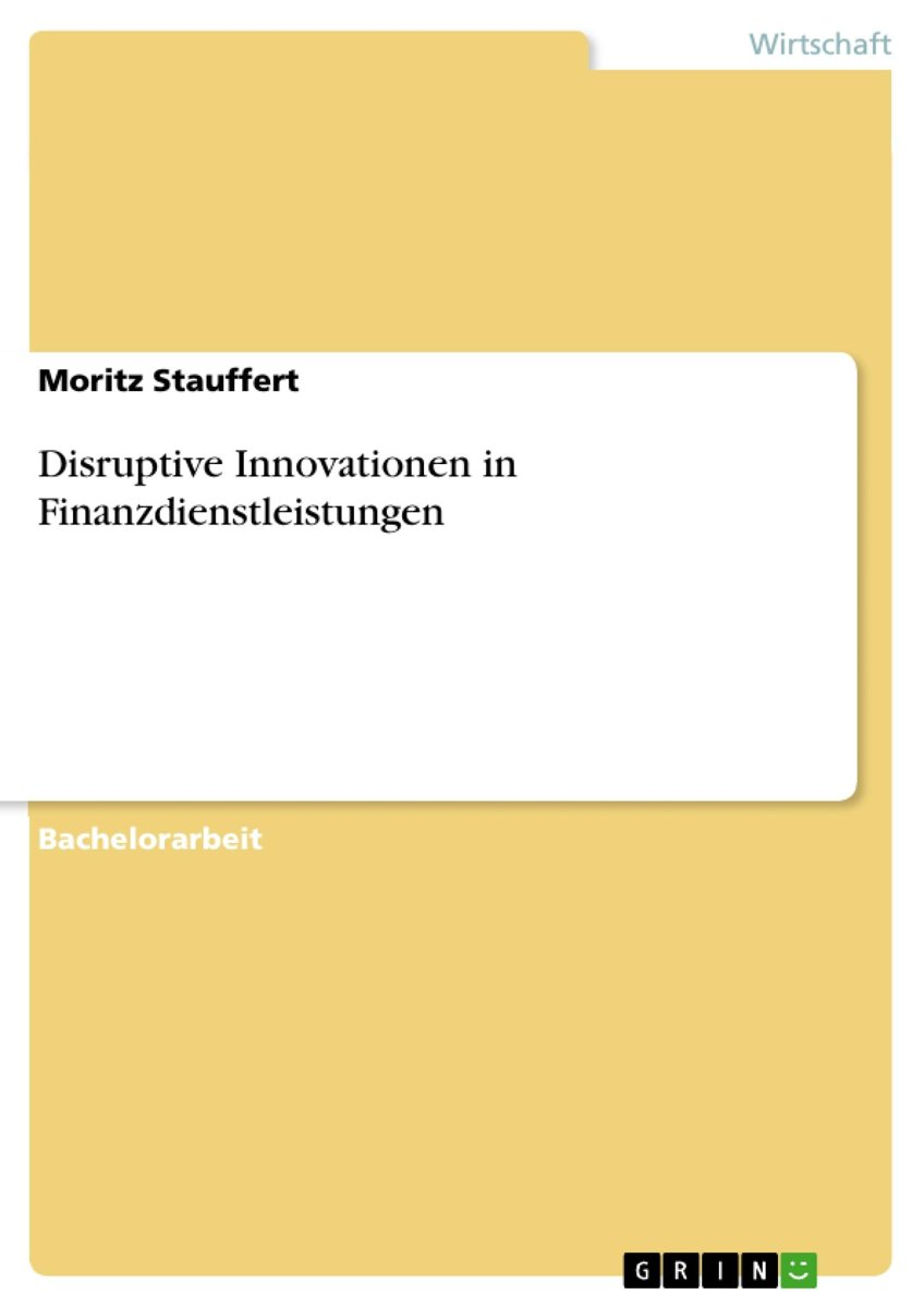Disruptive Innovationen in Finanzdienstleistungen