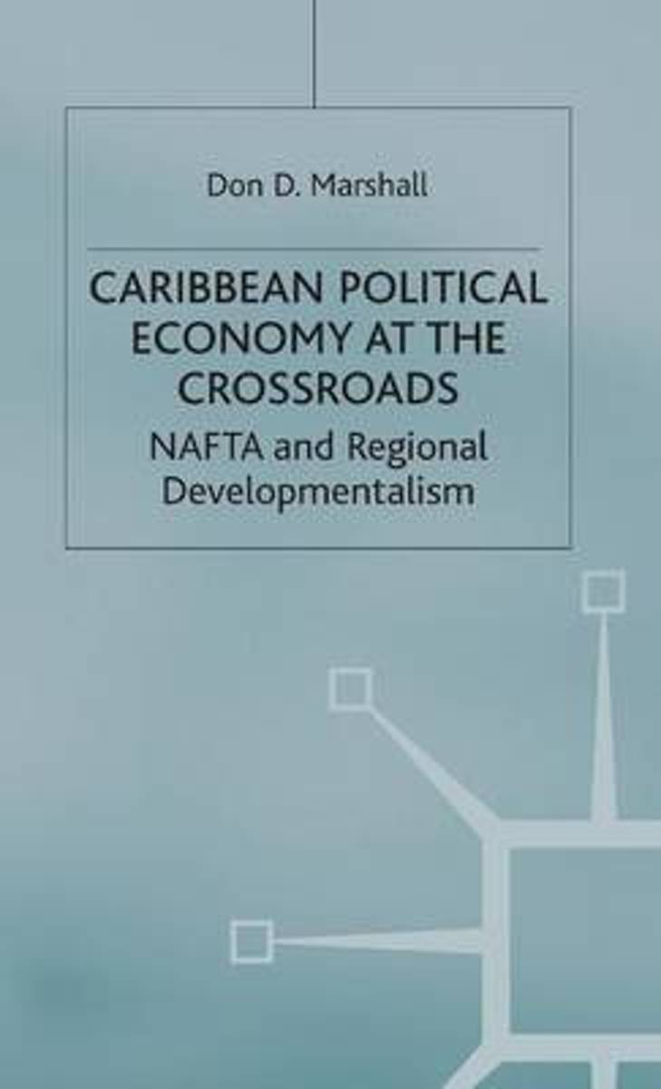 Caribbean Political Economy at the Crossroads